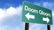 Doom and Gloom Sign Stock Footage