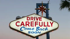 Drive Carefully Las Vegas Sign Stock Footage