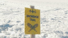 Close up of Snowshoe Trail sign Stock Footage