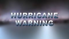 HURRICANE WARNING Bumper Stock Footage