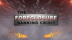 FORECLOSURE BANKING CRISIS w Alpha Stock Footage