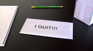 I quit!!! Stock Footage