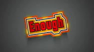 Stock Video Footage of Enough Label