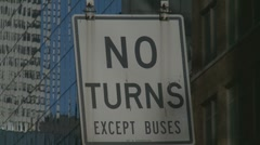 NO TURNS EXCEPT BUSES Stock Footage