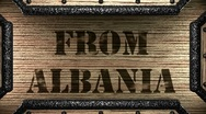 Stock Video Footage of from albania on wooden stamp