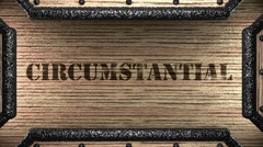 Circumstantial on wooden stamp Stock Footage