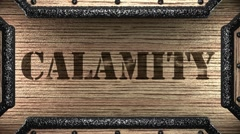 calamity on wooden stamp - stock footage