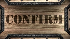 Confirm on wooden stamp Stock Footage
