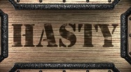 Hasty on wooden stamp Stock Footage