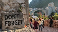 Don't forget. Mostar Stock Footage