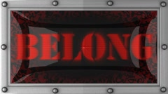 belong on led - stock footage