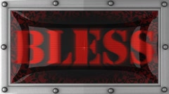 Stock Video Footage of bless on led