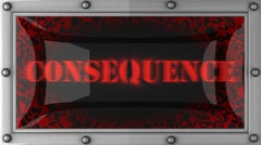 consequence on led - stock footage