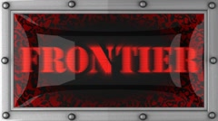 frontier on led - stock footage
