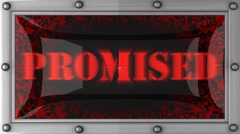 promised on led - stock footage