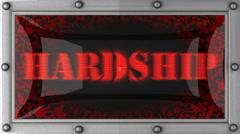 Hardship on led Stock Footage