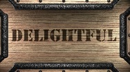 Delightful on wooden stamp Stock Footage