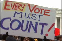 Supreme Court 2000 Election protest;  Gore v Bush. Every Vote Must Count - stock footage