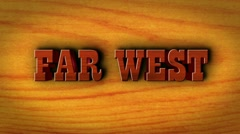 Far West Text and Wood - HD1080 Stock Footage