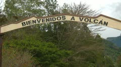 Welcome to Volcan sign Stock Footage