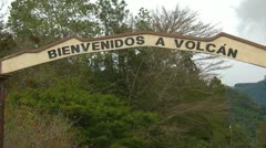 Welcome to Volcan sign, zoom Stock Footage