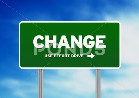 Stock Illustration of change highway  sign