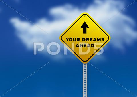 Stock Illustration of your dreams ahead road sign