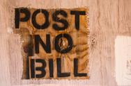 "Stock Photo of ""Post No Bill"" Notice"