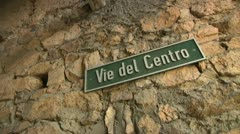 "Stock Video Footage of ""Vie del Centro"" meaning ""Streets of Downtown"" Sign in Switzerland"