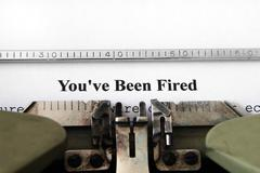 you've been fired - stock photo