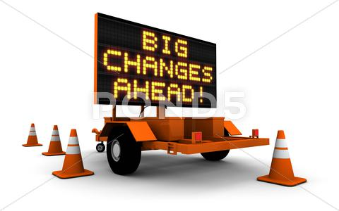 Stock Illustration of Big Changes - Construction Sign Message