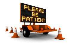 Please Be Patient - Construction Sign - stock illustration
