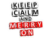 3d keep calm and merry on button click here block text Stock Illustration