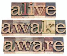 Alive, awake, aware Stock Photos