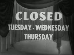 CLOSED TUE - WED - THUR    Movie theatre dater strip. Stock Footage