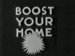 BOOST YOUR HOMETOWN - 1930 Retro Dater Advertisement Stock Footage