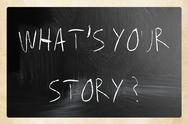 "Stock Illustration of ""what is your story"" handwritten with white chalk on a blackboard"