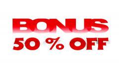 Bonus 50% Off promotional sign Stock Footage