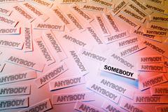 be somebody - stock photo