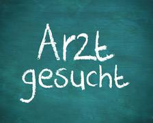 German word arzt gesucht - stock photo
