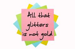"proverb ""all that glitters is not gold"" written on bunch of sticky notes - stock illustration"