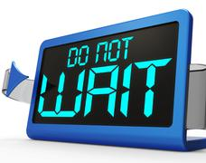 do not wait clock showing urgency for action - stock illustration