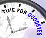 Stock Illustration of time for goodbyes message showing farewell or bye