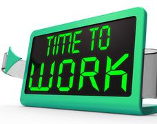 Time to work message meaning starting job or employment Stock Illustration