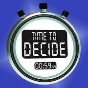 time to decide message means decision and choice - stock illustration
