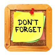 Do Not Forget. Yellow Sticker on Bulletin. - stock illustration