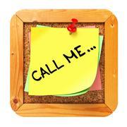 Call Me. Yellow Sticker on Bulletin. - stock illustration