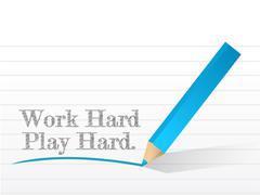 Work hard play hard written Stock Illustration