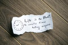 life is to short, to hate anyone. - stock photo