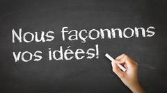 We shape your ideas (in french) Stock Photos